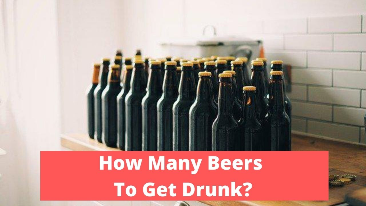 How Many Beers To Get Drunk